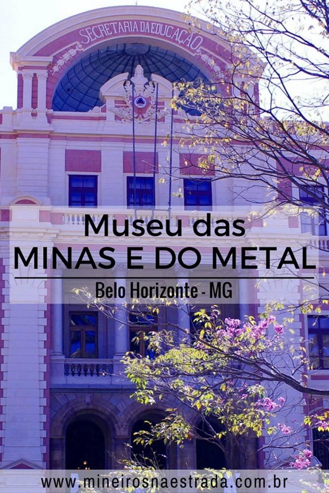 Museu das Minas e do Metal - Circuito Cultural Praça da Liberdade - Belo Horizonte