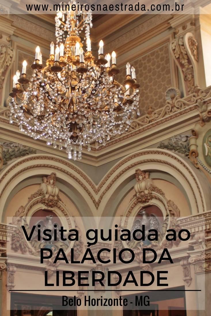 Como é a visita guiada ao Palácio da Liberdade, que foi sede do governo de Minas Gerais e residência dos governadores.