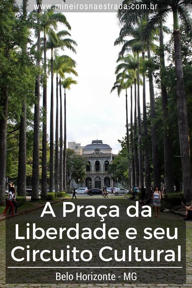 Conheça a história da Praça da Liberdade e seu Circuito Cultural, com vários museus gratuitos, e saiba porque é um lugar tão querido em BH.