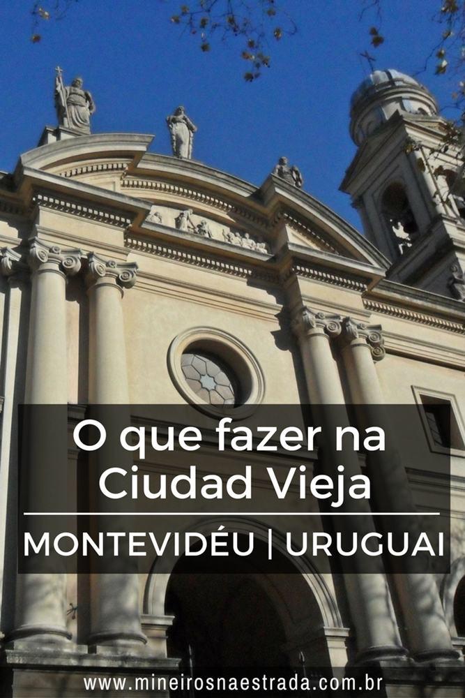 O que fazer na Ciudad Vieja, o Centro Histórico de Montevidéu, região que concentra vários museus e praças e onde estão o Mercado do Porto e a Catedral Metropolitana.