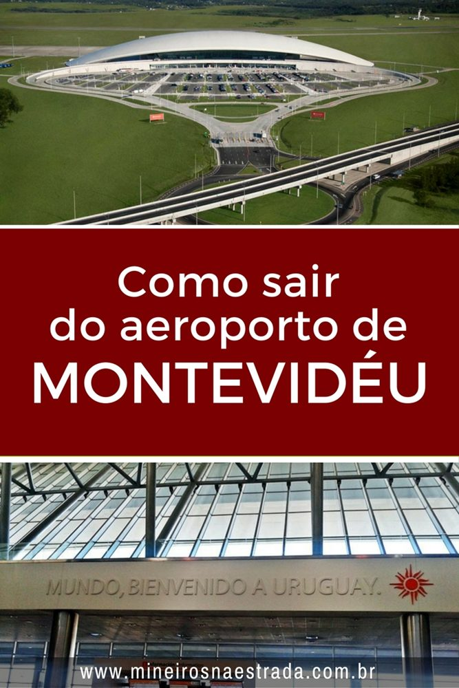 Como sair do aeroporto de Montevidéu? Qual a melhor opção? Ônibus, táxi, van ou Uber?