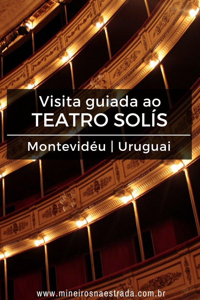 Veja como é a visita guiada ao Teatro Solís em Montevidéu. Dica: tem visita em português e é grátis às quartas.