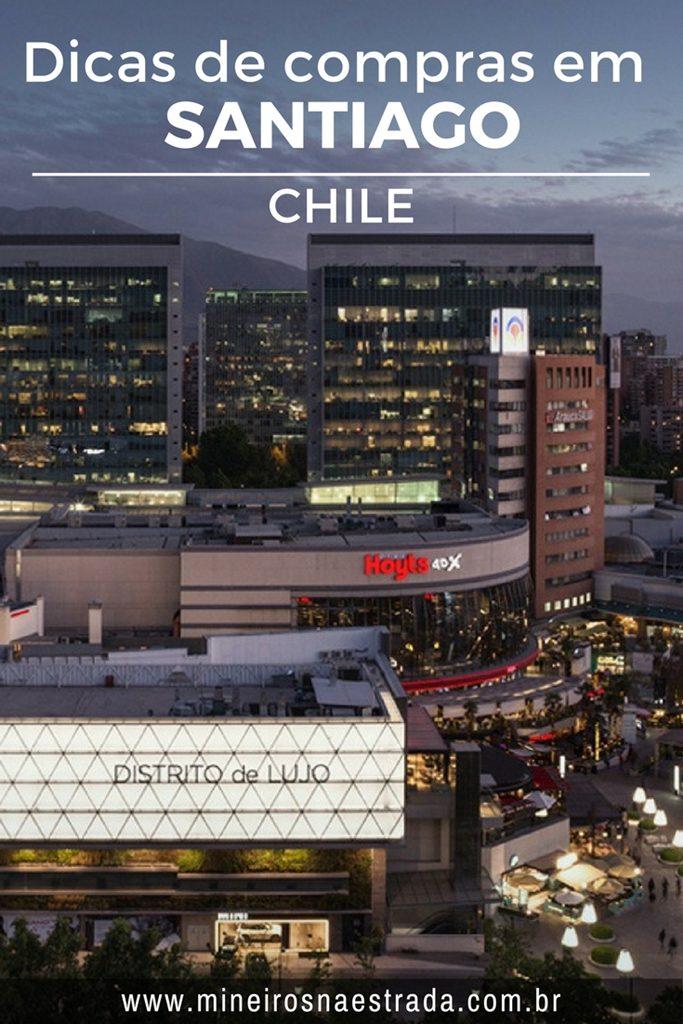 Dicas de vários lugares para fazer compras em Santiago (Chile): shoppings, outlets, feiras e comércio popular.