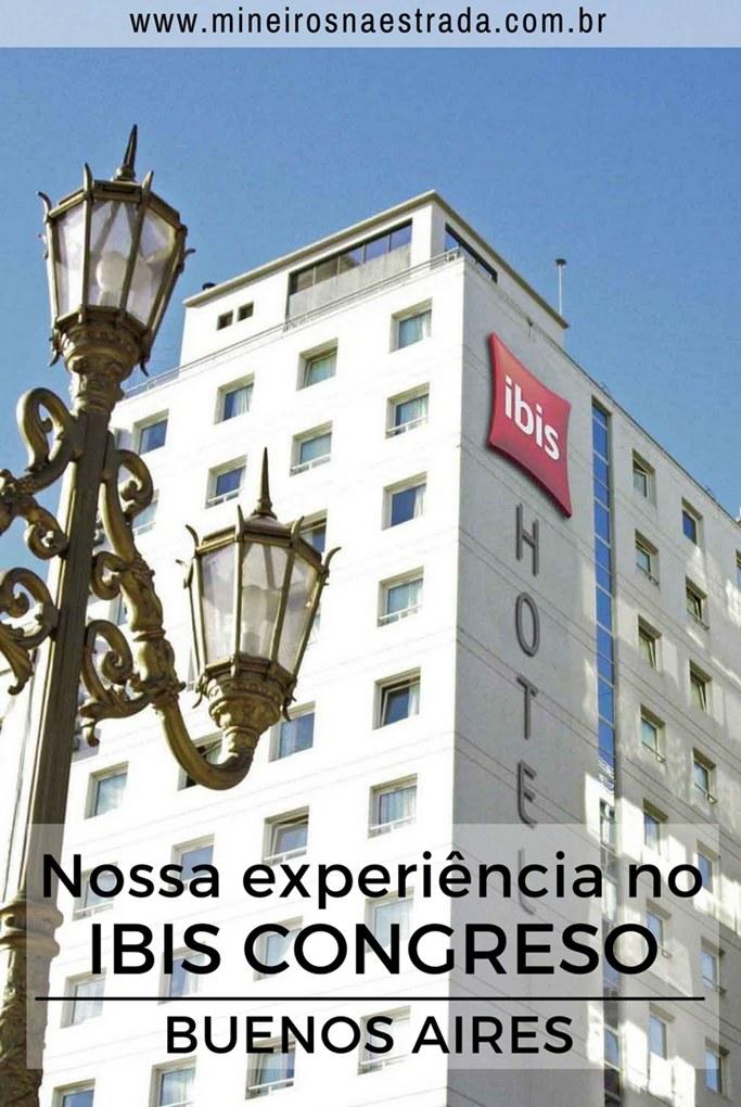 Como foi nossa experiência no Ibis Congreso, no Centro de Buenos Aires.