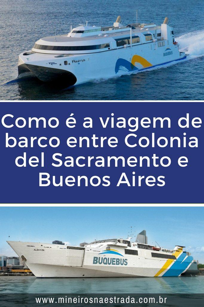 Veja como é a viagem de barco entre Colonia del Sacramento, no Uruguai, e Buenos Aires, na Argentina, pela Buquebus.
