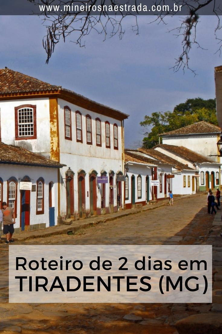 Sugestão de roteiro de 2 dias por Tiradentes - tranquilão, com mapa e explicadinho nos mínimos detalhes, para você andar a pé pela cidade.
