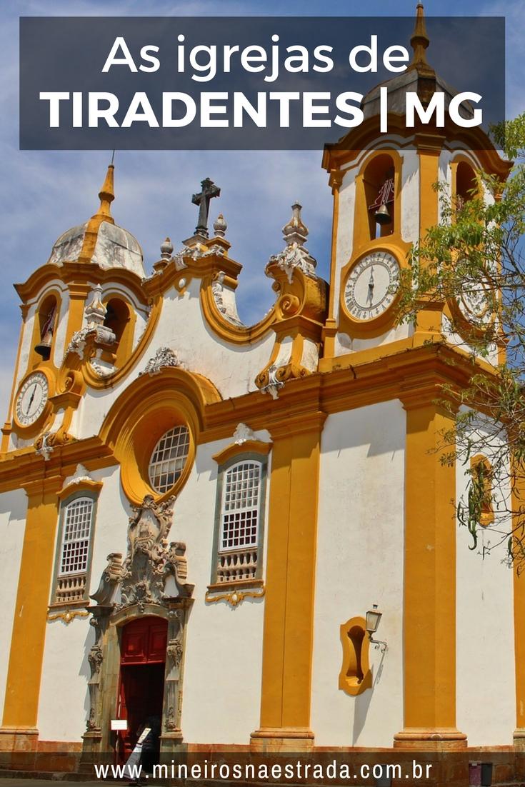 Veja quais são as principais igrejas, capelas e passos de Tiradentes (MG), com mapa para localizar cada um deles.