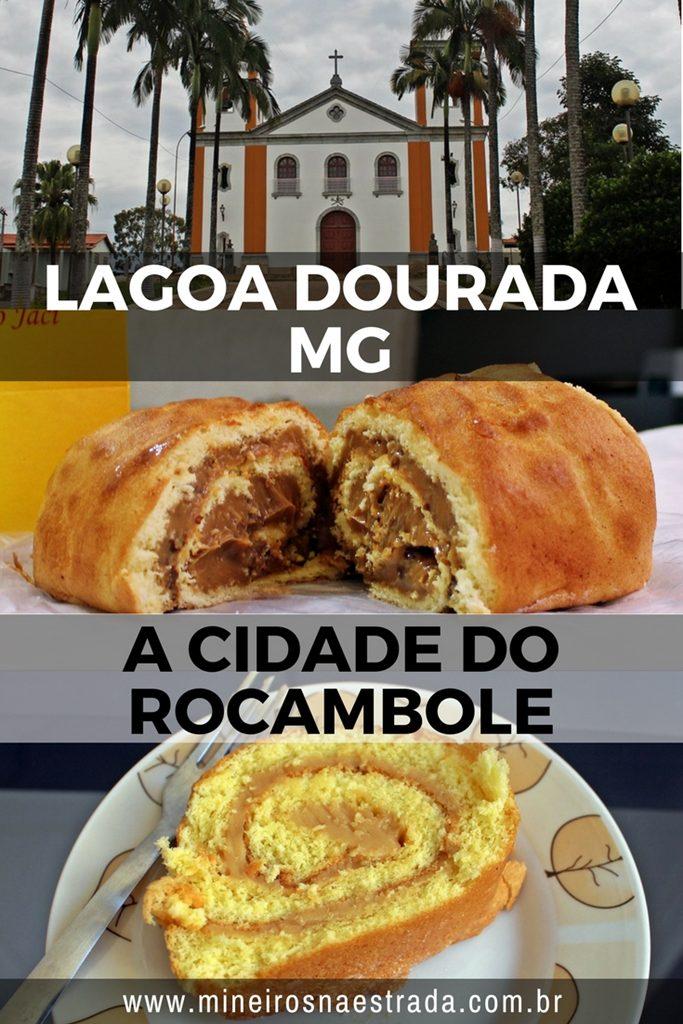 Lagoa Dourada é uma cidade mineira próxima a Tiradentes e São João del Rei, famosa pelos seus deliciosos rocamboles.