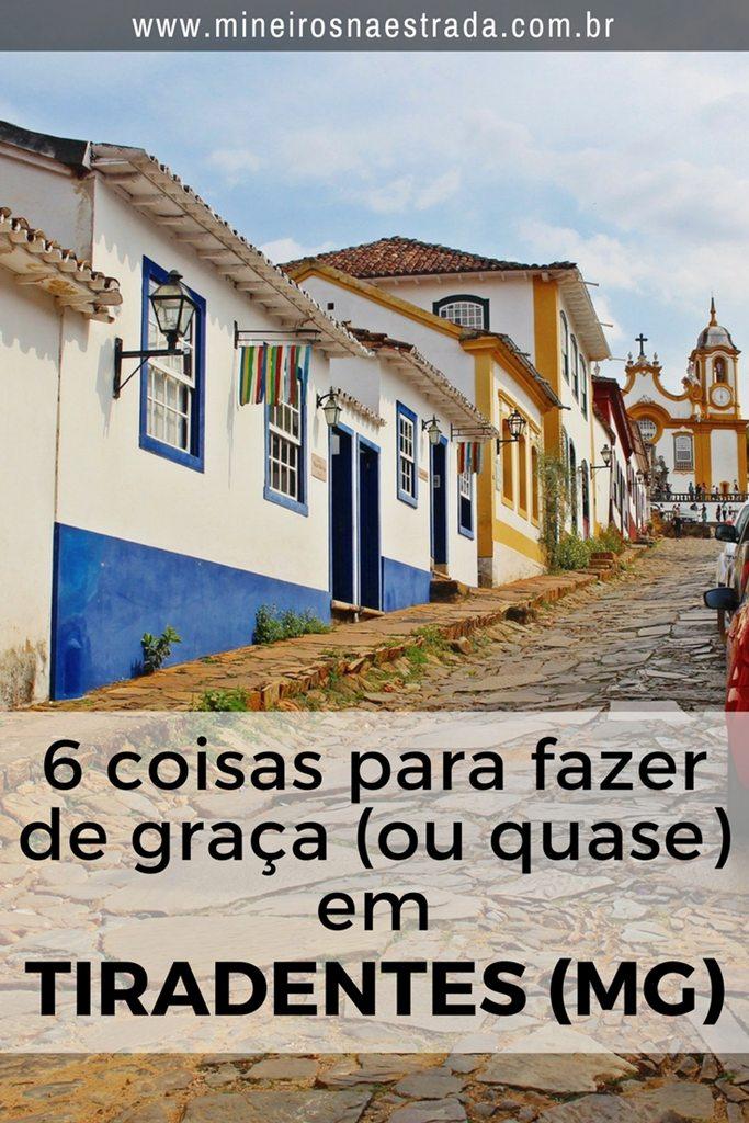 Veja dicas de como se divertir gastando nada (ou bem pouquinho) em Tiradentes: 6 coisas para se fazer de graça na cidade!
