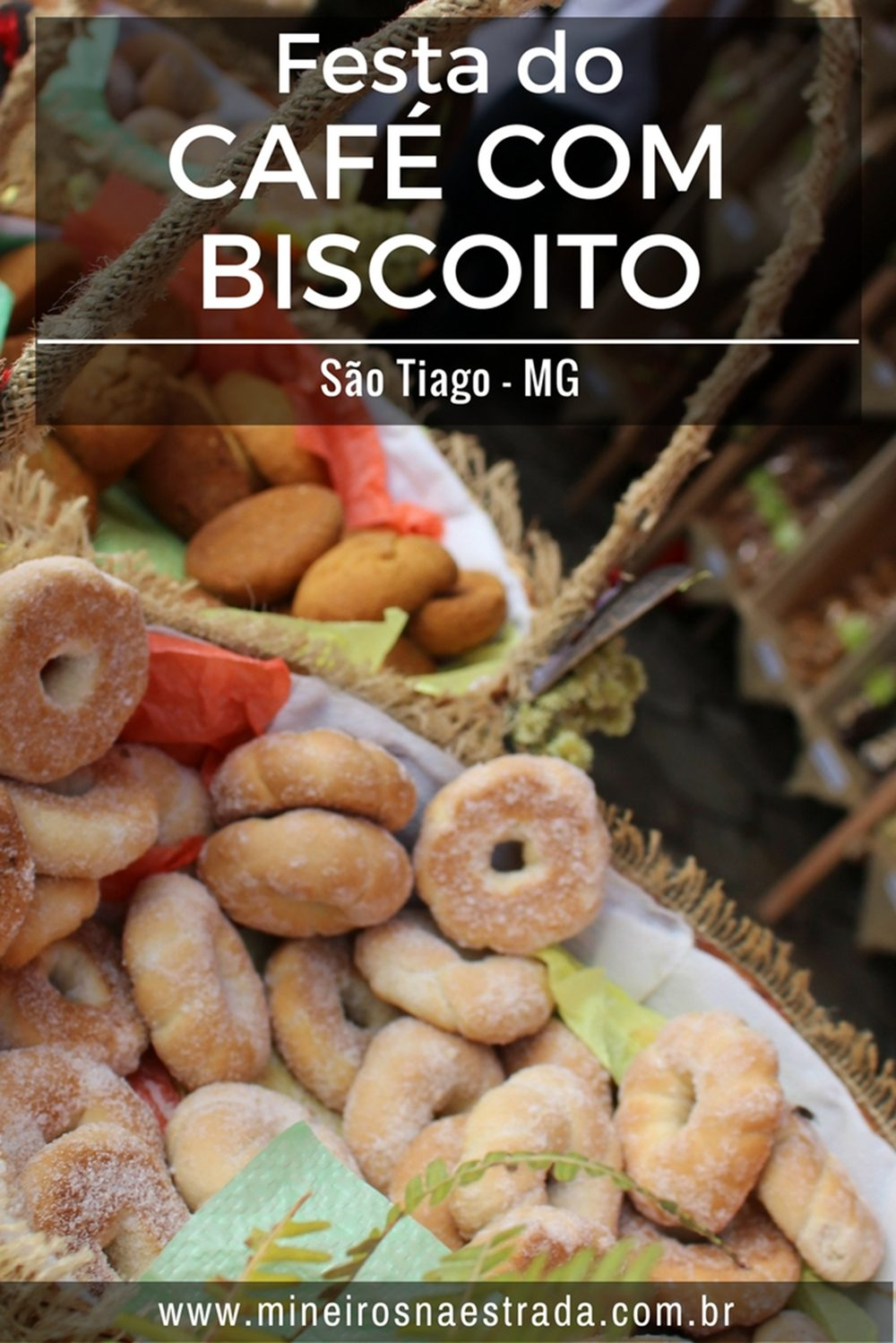 A Festa do Café com Biscoito é um evento que acontece em um final de semana de setembro, em São Tiago, cidade mineira próxima a Tiradentes. Produtores locais de biscoitos expõem e oferecem suas quitandas para degustação e venda. Também há shows e barraquinhas com outras comidas.