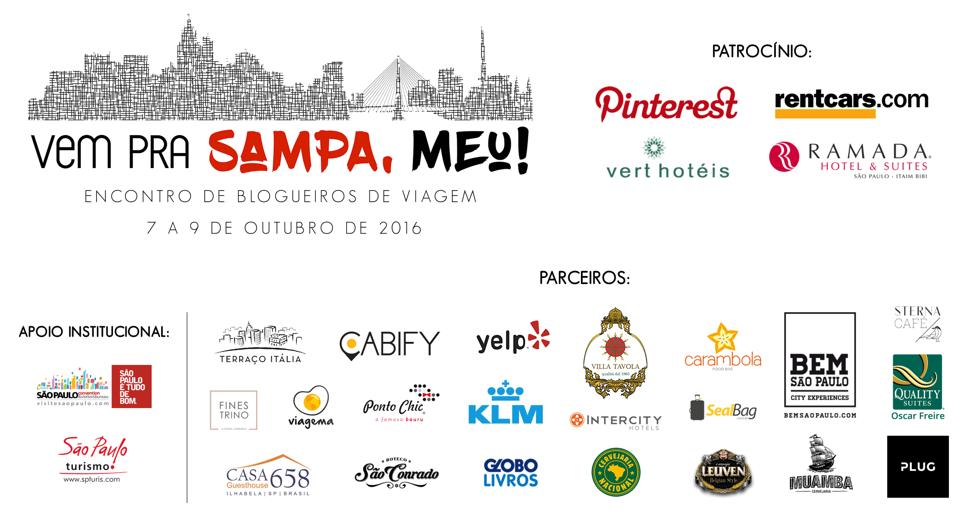 Parceiros e patrocinadores do evento Vem pra Sampa, meu!