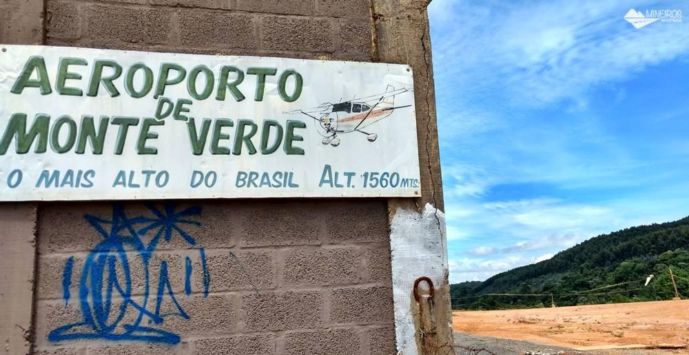 O Aeroporto de Monte Verde é considerado o mais alto do Brasil.