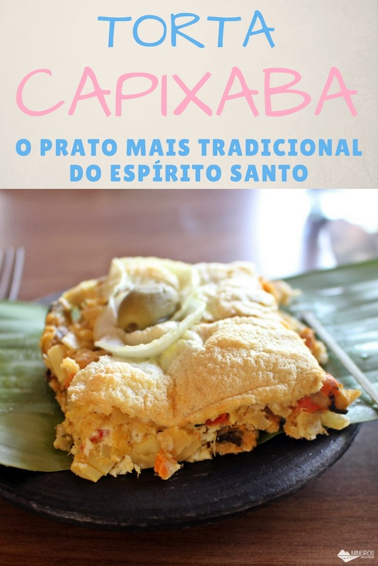 Torta capixaba, prato típico regional do Espírito Santo, preparado com frutos do mar e consumido, sobretudo, durante a quaresma.