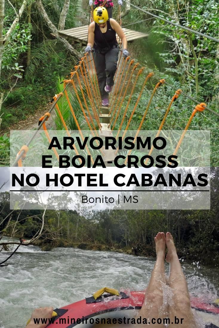 Duas atividades radicais em Bonito são o arvorismo e o boia-cross, que acontecem nas dependências do Hotel Cabanas. Ambas as atividades são abertas para não-hóspedes. Bonito fica em Mato Grosso do Sul, Centro-Oeste do Brasil.