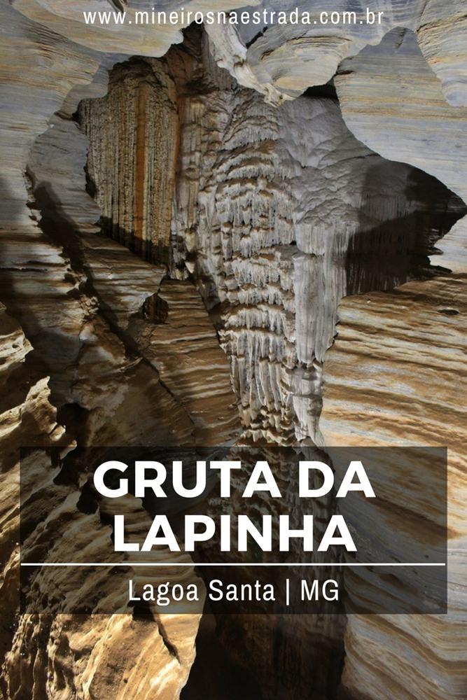 A Gruta da Lapinha, em Lagoa Santa, pertence ao Parque Estadual do Sumidouro e faz parte da Rota das Grutas Peter Lund. Fica a aproximadamente 50 km de Belo Horizonte.