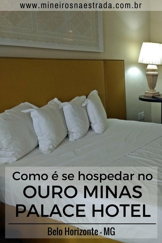 Como é se hospedar no único hotel cinco estrelas de Belo Horizonte, o Ouro Minas Palace Hotel, que tem preços especiais para moradores de BH.