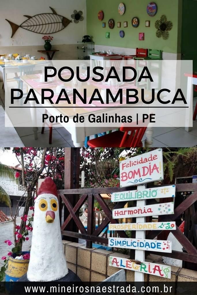 A Pousada Paranambuca tem uma ótima localização na Vila (Centro) de Porto de Galinhas, perto da praia, a um bom preço, simples e confortável.