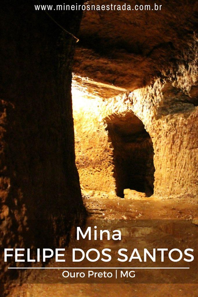 Como foi a visita à Mina Felipe dos Santos, em Ouro Preto. A mina tem esse nome em virtude da Revolta Felipe dos Santos, que ocorreu na região, em 1720.