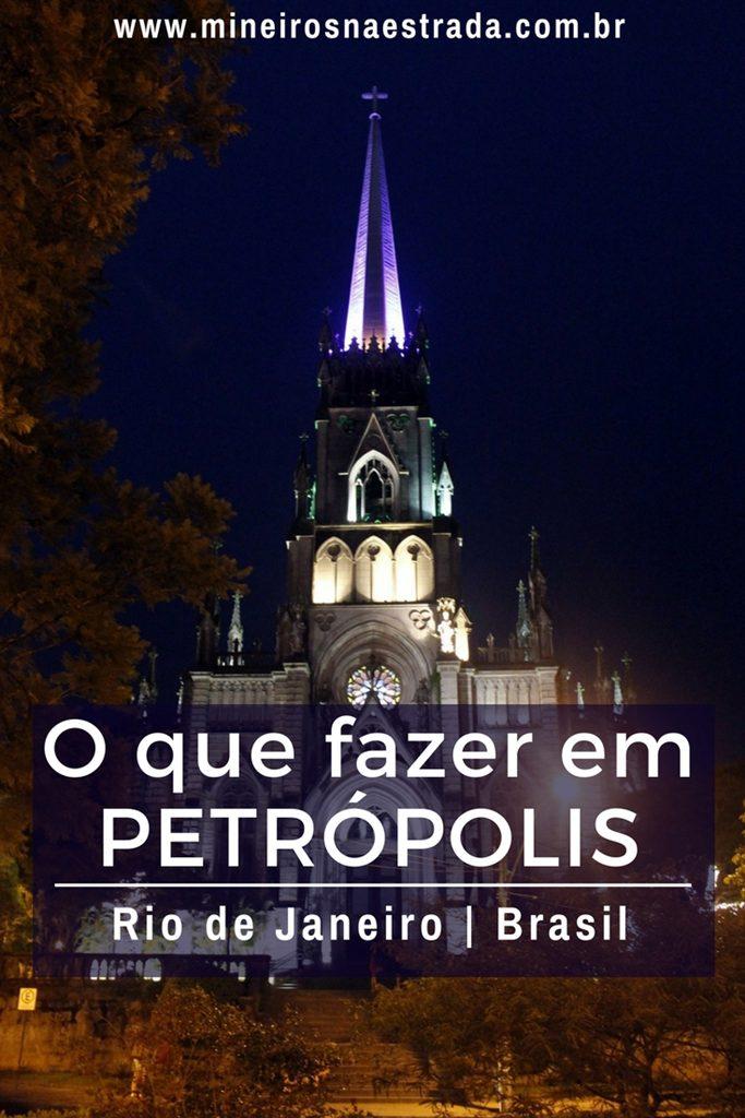 O que fazer em Petrópolis. Veja 11 principais pontos turísticos para conhecer na Cidade Imperial.