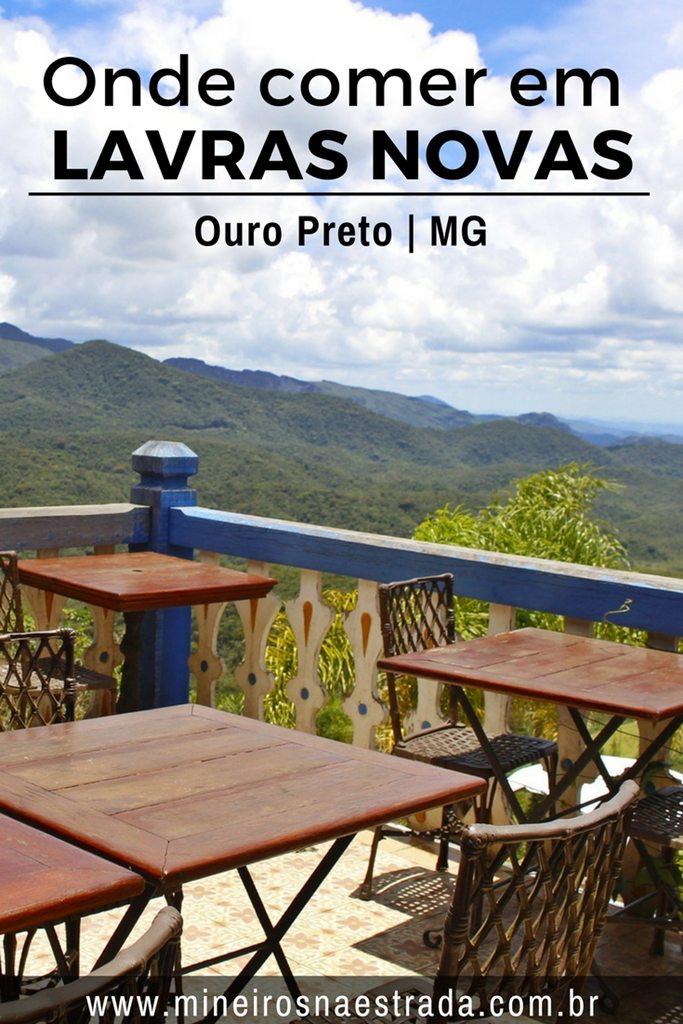 DIcas de restaurantes self-service e a la carte, pizzaria e bistrô em Lavras Novas, distrito de Ouro Preto.