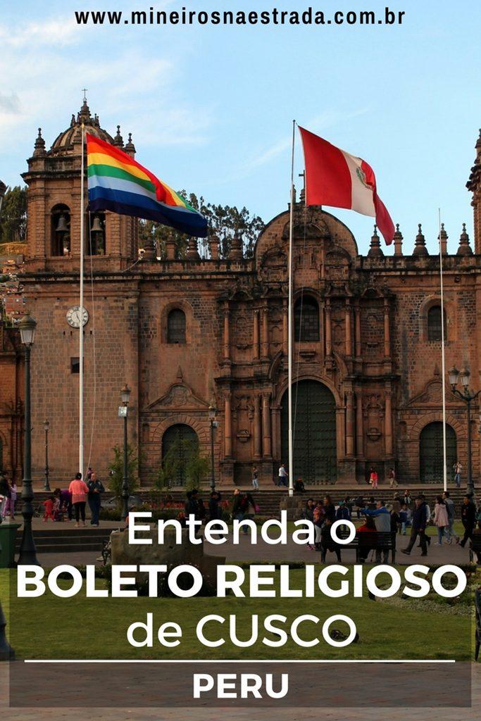 Se você quer visitar as igrejas de Cusco, pode fazer isso comprando um único ingresso, o Boleto Religioso. Veja como funciona.