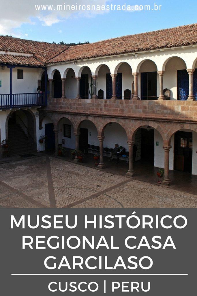 Aprenda a história de Cusco, da pré-história ao período colonial, no Museu Histórico Regional Casa Garcilaso.