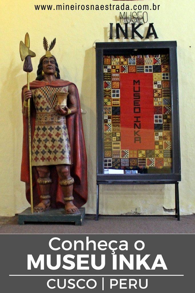 O Museu Inka é um ótimo complemento a tudo o que aprendemos andando pelo Vale Sagrado e por Cusco.