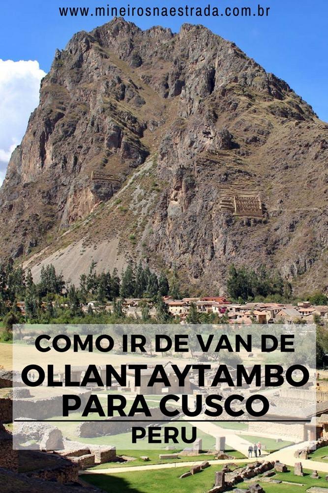 Como pegar a van de Ollantaytambo para Cusco, após vinda de Águas Calientes e como foi a nossa, digamos, pigarrenta viagem.
