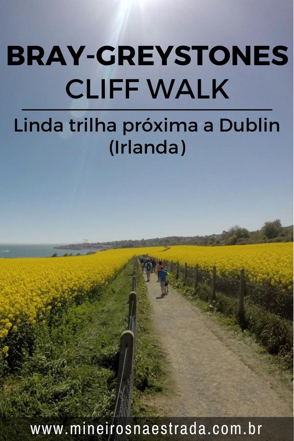 Como é a trilha entre Bray e Greystones, cidades próxima a Dublin, na Irlanda. Como chegar, como é o trajeto e o que levar.