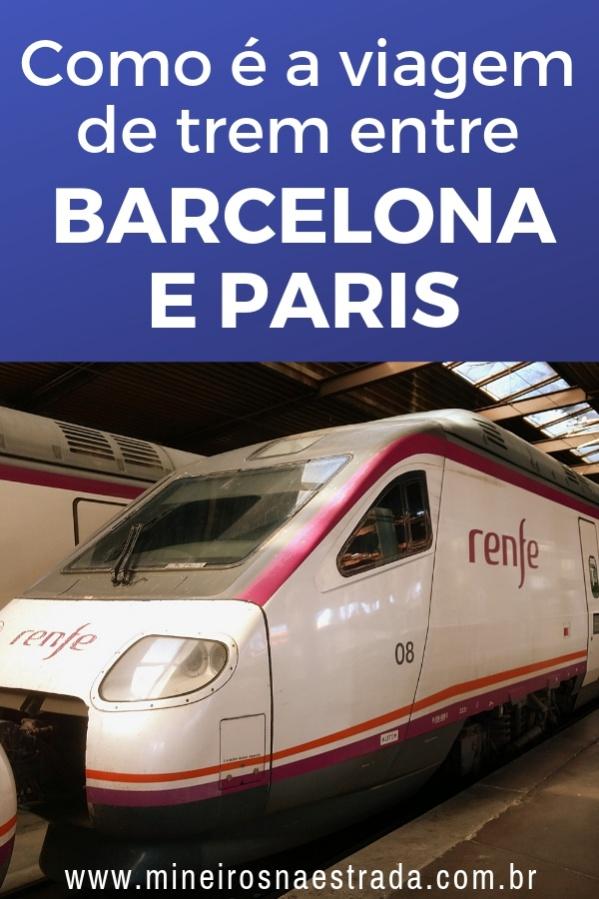 Veja aqui como é a viagem de trem entre Barcelona e Paris com o trem de alta velocidade da Renfe.