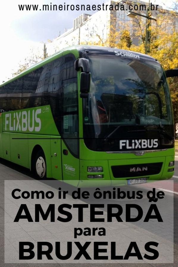 Saiba como ir de ônibus de Amsterdã para Bruxelas, uma opção de viagem rápida, barata e muito conveniente!