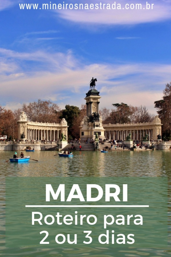 Precisa de ajuda para montar seu roteiro para Madri? Veja neste post o que fazer em 2 ou 3 dias na cidade.
