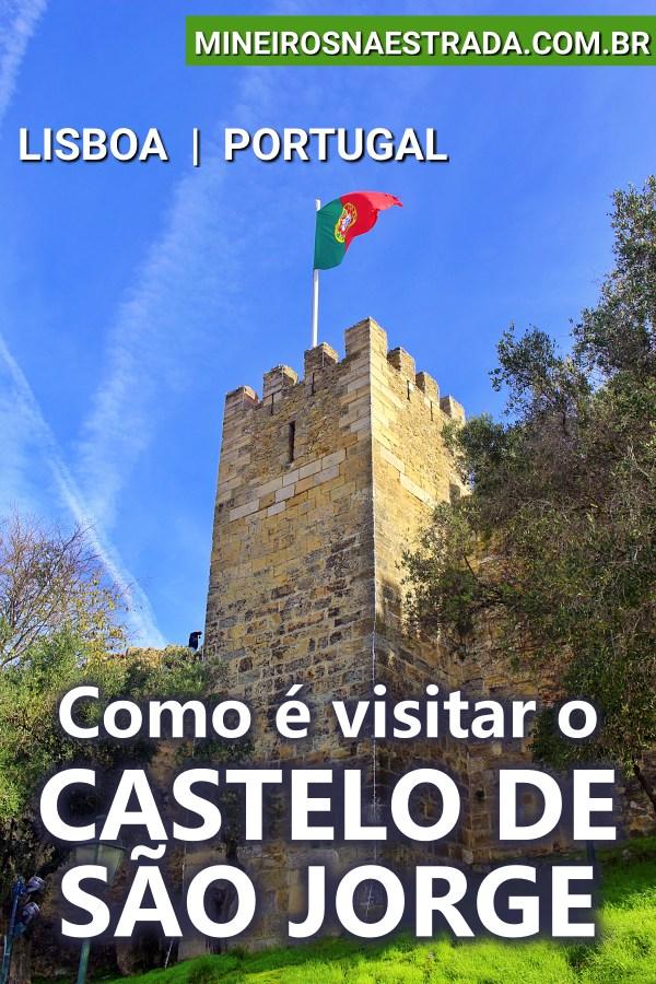 Como é visitar o Castelo de São Jorge, em Lisboa. Veja as atrações inclusas no ingresso do castelo, cuja construção se iniciou no século XI.