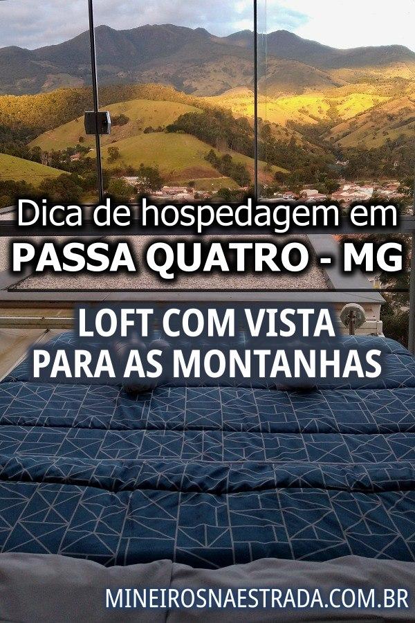 Onde ficar em Passa Quatro (MG): veja essa ótima dica de hospedagem: um loft todo equipado e com vista para as montanhas.