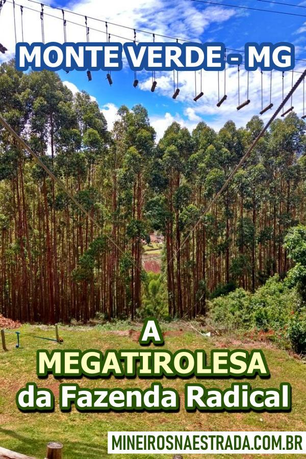 Em Monte Verde, conheça a Fazenda Radical, que tem várias atividades de aventura e duas megatirolesas que somam 935 metros de extensão.