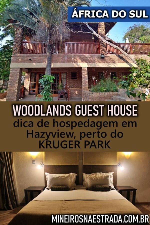 Busca onde ficar perto do Kruger? Hazyview está a apenas 10 km de um dos portões. Veja como foi nossa hospedagem no Woodlands Guest House.
